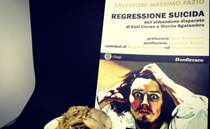 Salvatore Massimo Fazio - Filosofia, Regressione Suicida