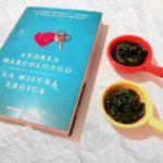 La misura eroica, Andrea Marcolongo, Mondadori