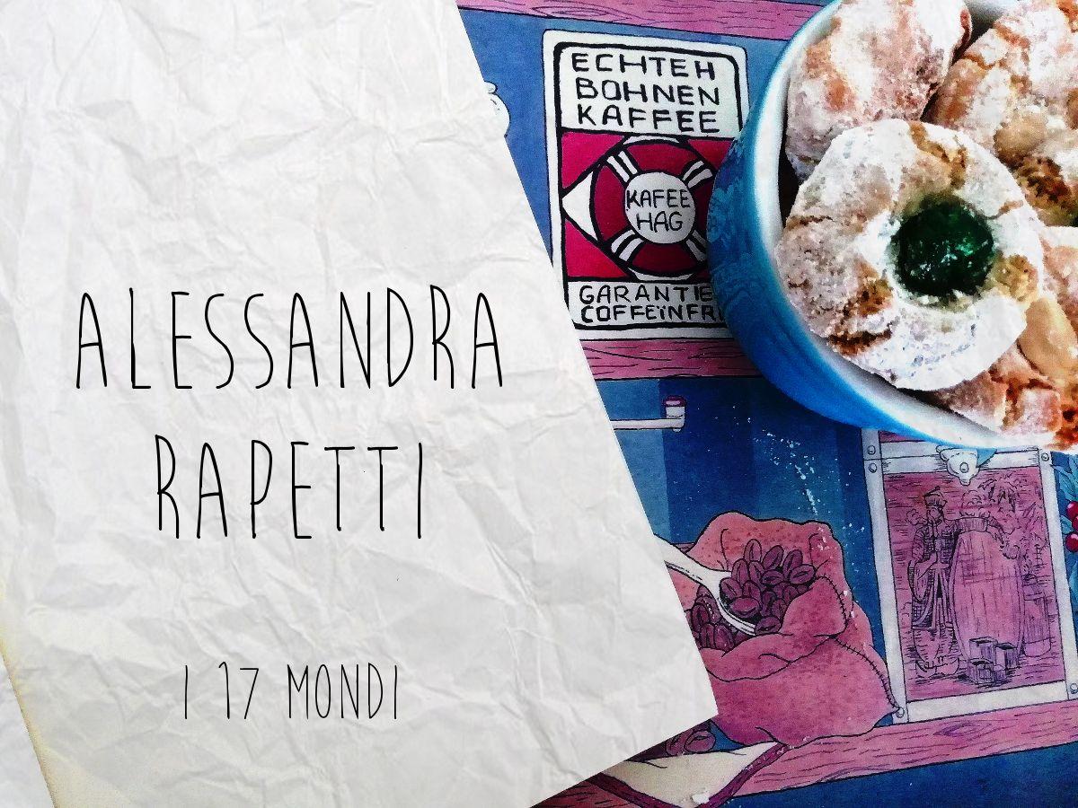 I 17 mondi - Il Capitano, Aessandra Rapetti Alexander