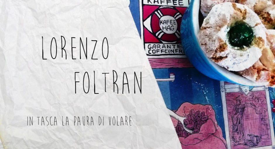 In tasca la paura di volare, Lorenzo Foltran, Oedipus Edizioni