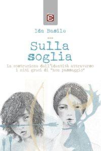 Sulla soglia, Ida Basile, Edizioni Epoké